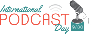 International Podcast Day 2018
